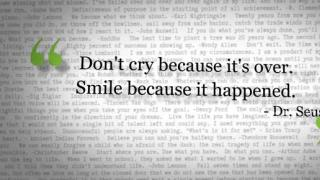 Words of Inspiration: Don't cry because...