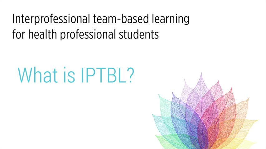 Interprofessional Team-Based Learning (IPTBL) for health professional students