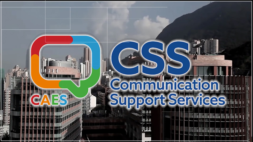 Intro to Communication Support Services (CSS)
