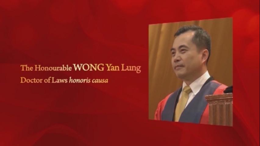 Conferment of the Honorary Degree upon The Honourable WONG Yan Lung