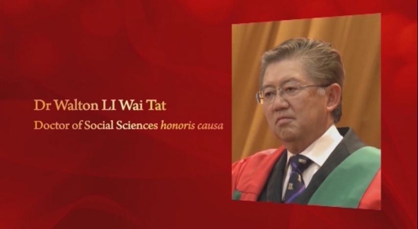Conferment of the Honorary Degree upon Dr Walton LI Wai Tat