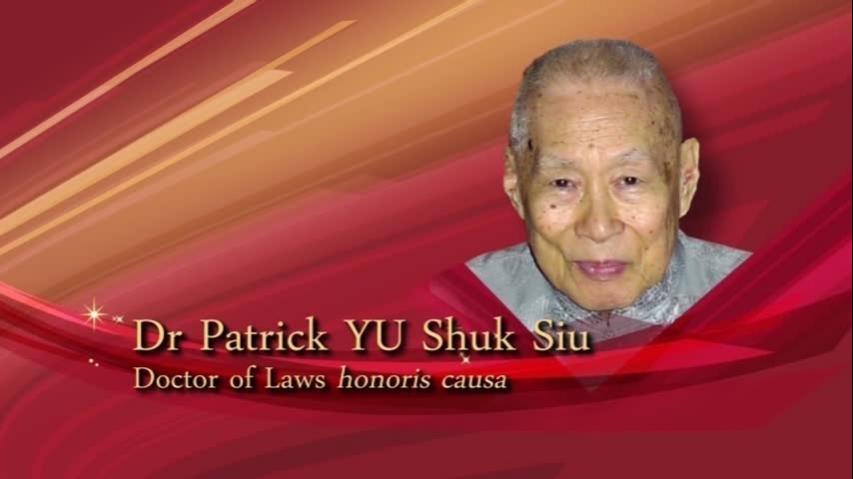 Conferment of the Honorary Degree upon Dr Patrick YU Shuk Siu