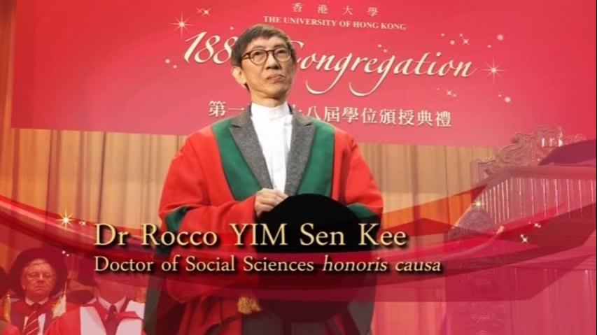 Conferment of the Honorary Degree upon Dr Rocco YIM Sen Kee