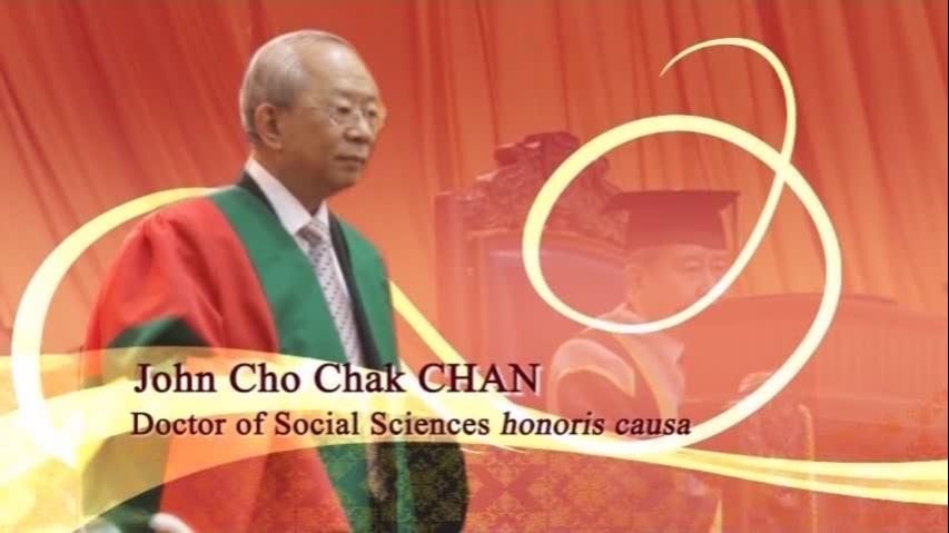 Conferment of the Honorary Degree upon Dr John CHAN Cho Chak