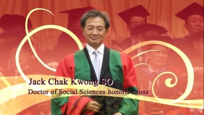 Conferment of the Honorary Degree upon Mr Jack SO Chak Kwong