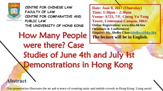 How Many People were there? Case Studies of June 4th and July 1st Demonstrations in Hong Kong