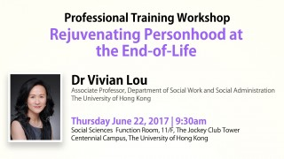 Workshop on Rejuvenating Personhood at the End-of-Life