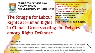 The Struggle for Labour Rights as Human Rights in China - Understanding the Debates among Rights Defenders