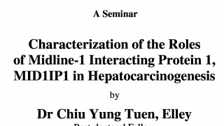A Seminar on Characterization of the Roles of Midline-1 Interacting Protein 1, MID1IP1 in Hepatoc