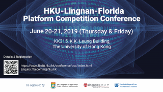 HKU-Lingnan-Florida Platform Competition Conference