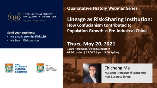 QH Webinar | Lineage as Risk-Sharing Institution: How Confucianism Contributed to Population Growth in Pre-Industrial China