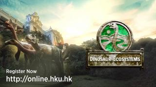 HKU Online Learning -  Dinosaur Ecosystems