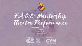 F:A:C:E: Mentorship x Theatre Performance