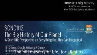 SCNC1113 Big History of our Planet (Sem2 of 2017/18)