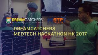 HK universities x Standford University x Shanghai Jiaotong University x HKSTP HKU DreamCatchers MedTech Hackathon 2018