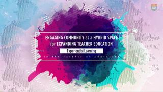 Engaging Community as a Hybrid Space for Expanding Teacher Education