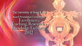 Award Presentation Ceremony for Excellence in Teaching, Research and Knowledge Exchange 2012 (Full)