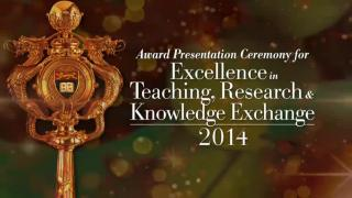 Award Presentation Ceremony for Excellence in Teaching, Research and Knowledge Exchange 2014 (Full)