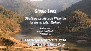 Strategic Landscape Planning for the Greater Mekong