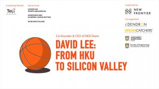 David Lee 李景輝: From HKU to Silicon Valley - Video Highlight