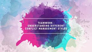 Team work: Different conflict management styles