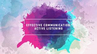 Effective communication: Active listening