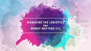 Managing the logistics and money-matters overseas (II)