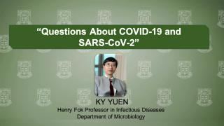 Virtual Forum on Big Ideas Combating COVID-19: KY Yuen