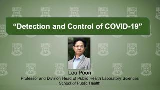 Virtual Forum on Big Ideas Combating COVID-19: Leo Poon