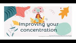 Recap on Improving Your Concentration (2019/20)