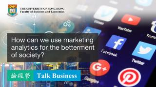 Use marketing analytics for the betterment of society