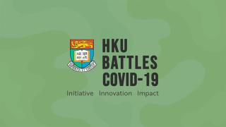 HKU's efforts to fight against COVID-19