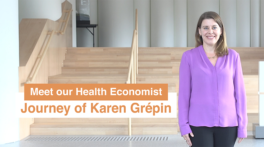 Meet our Health Economist - Journey of Dr Karen Grépin 我們的衞生經濟學家 – Karen Grépin